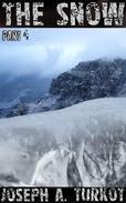 The Snow - Part 4