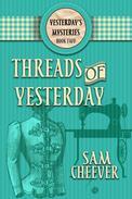 Threads of Yesterday