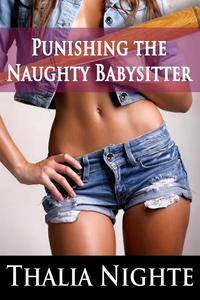 Punishing the Naughty Babysitter