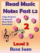 Read Music Notes Fast Level 2 - 7 Day Program to Read 22 Music Notes Accurately