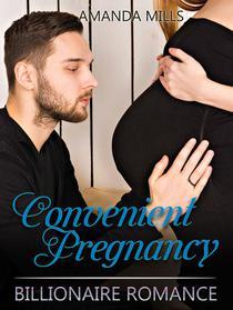 Convenient Pregnancy: Billionaire Romance