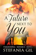 A Future Next to You