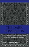 The Dark Possession.