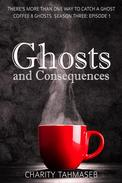 Ghosts and Consequences