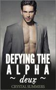Defying The Alpha - Deux  (Gay Werewolf Romance)