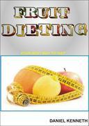 FRUIT DIETING