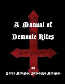 A Manual of Demonic Rites