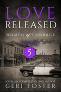 Love Released: Episode Five