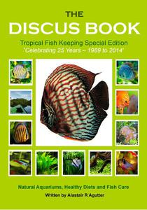 The Discus Book Tropical Fish Keeping Special Edition