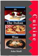 Cuisine in the Italian Way