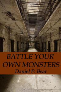Battle Your Own Monsters
