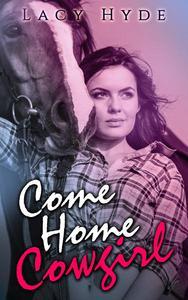 Come Home Cowgirl