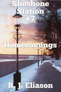 Shoshone Station #7: Homecoming