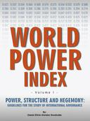 Power, Structure and Hegemony.  Volume I: World Power Index