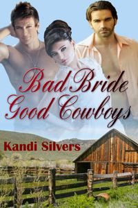 Bad Bride Good Cowboys