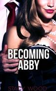 Becoming Abby