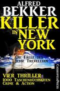 Vier Jesse Trevellian Thriller in einem Band – 1000 Taschenbuchseiten Crime & Action - Killer in New York