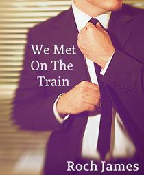 We Met On A Train
