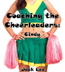 Coaching the Cheerleaders: Cindy