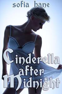 Cinderella after Midnight (F/F Rough Sex)