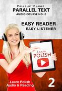 Learn Polish - Easy Reader | Easy Listener | Parallel Text - Polish Audio Course No. 2