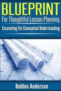Blueprint For Thoughtful Lesson Planning