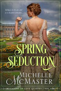 Spring Seduction (Brides of Mayfair Crossover Novella)