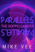 Parallels: The Doppelganger