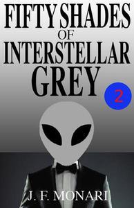 Fifty Shades of Interstellar Grey 2