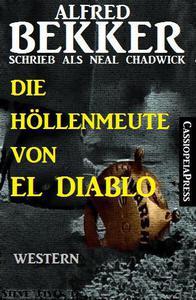 Die Höllenmeute von El Diablo