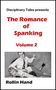 The Romance of Spanking Volume 2