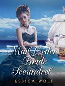 Mail Order Bride Scoundrel