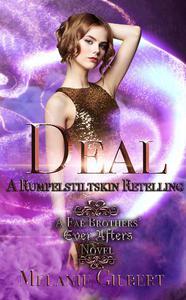 Deal: A Rumpelstiltskin Retelling
