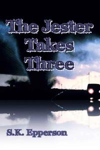 The Jester Takes Three