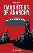 Daughters of Anarchy: Season 4