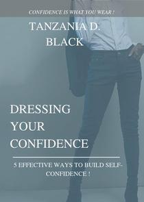 Dressing Your Confidence