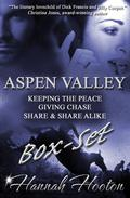 Aspen Valley Series  Boxset: Keeping the Peace | Giving Chase | Share & Share Alike