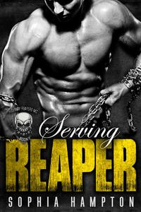 Serving Reaper: A Bad Boy Motorcycle Club Romance