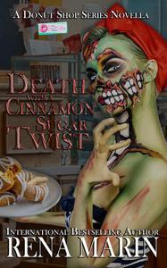 Death with a Cinnamon Sugar Twist
