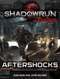 Shadowrun Legends: Aftershocks