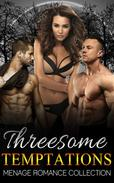 Threesome Temptations (Menage Romance Collection)