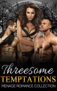Threesome Temptations (Menage Romance Collection)
