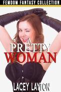 A Pretty Woman
