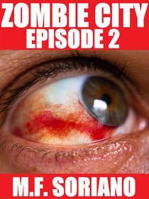 Zombie City: Episode 2