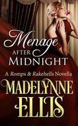 Menage After Midnight (Romps & Rakehells #2)