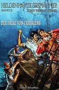 Heldenhafte Seemänner #5: Der Falke von Cartagena