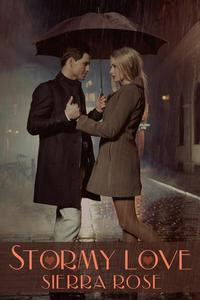 Stormy Love (Complete version of My Despicable Ex Parts 1 & 2)