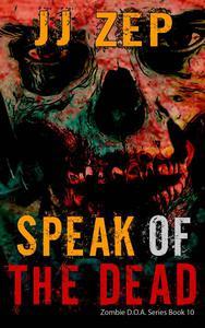 Speak of the Dead