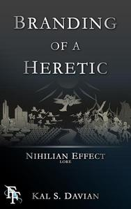 Branding of a Heretic