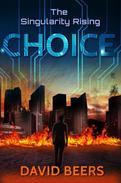 The Singularity Rising: Choice